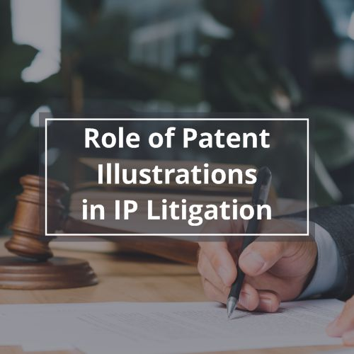 Role of Patent Illustrations in IP Litigation