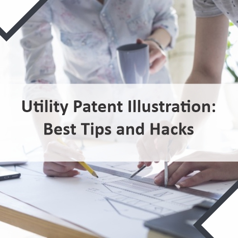 Utility Patent Illustration: Major Tips