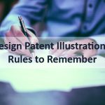 Design Patent Illustrations: Rules to Remember