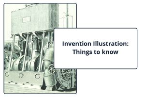 Invention Illustration: Things to know